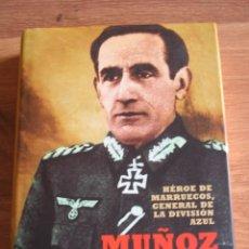 Militaria: MUÑOZ GRANDES. EXCEPCIONAL BIOGRAFIA DEL GENERAL DIVISIONARIO. DIVISION AZUL.. Lote 107056039