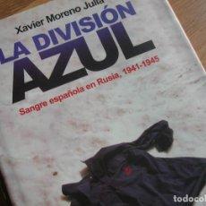 Militaria: LA DIVISION AZUL. SANGRE ESPAÑOLA EN RUSIA 1941-1945.. Lote 84402348
