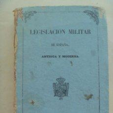 Militaria: LEGISLACION MILITAR DE ESPAÑA , ANTIGUA Y MODERNA . 1855. SIGLO XIX: ORDENANZAS DE CASTILLA , ETC. Lote 84435736
