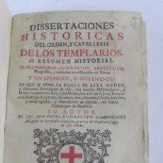 Militaria: DISERTACIONES HISTORICAS DEL ORDEN Y CAVALLERIA DE LOS TEMPLARIOS -1ª EDICION 1.747, POR DON PEDRO R. Lote 84577992