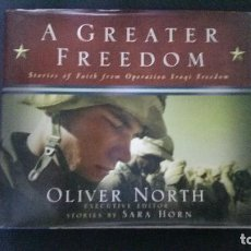 Militaria: A GREATER FREEDOM-GUERRA DEL GOLFO-OLIVER NORTH-SARA HORN-(VER FOTOS). Lote 84749896