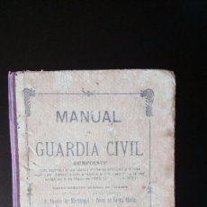 Militaria: MANUAL DEL GUARDIA CIVIL (TOMO II). VICENTE DE MARTITEGUI. IMPRENTA DEL CUERPO; VALDEMORO, 1905. Lote 84828252