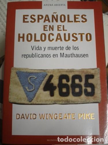 ESPAÑOLES EN EL HOLOCAUSTO - PORTAL DEL COL·LECCIONISTA ***** (Militar - Libros y Literatura Militar)