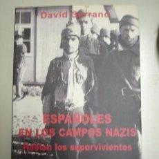 Militaria: ESPAÑOLES EN LOS CAMPOS NAZIS HABLAN LOS SUPERVIVIENTES - PORTAL DEL COL·LECCIONISTA *****. Lote 84917876