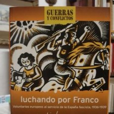 Militaria: LUCHANDO POR FRANCO - JUDITH KEENE - PORTAL DEL COL·LECCIONISTA *****. Lote 84949256