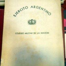 Militaria: EJERCITO ARGENTINO, COLEGIO MILITAR DE LA NACION EL PALOMAR, 1960, 44 PAGINAS, MUY RARO. Lote 85032388