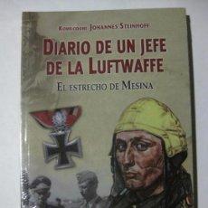 Militaria: DIARIO DE UN JEFE DE LA LUFTWAFFE / EL ESTRECHO DE MESINA - KOMMODORE JOHANNES STEINHOFF. Lote 85092608