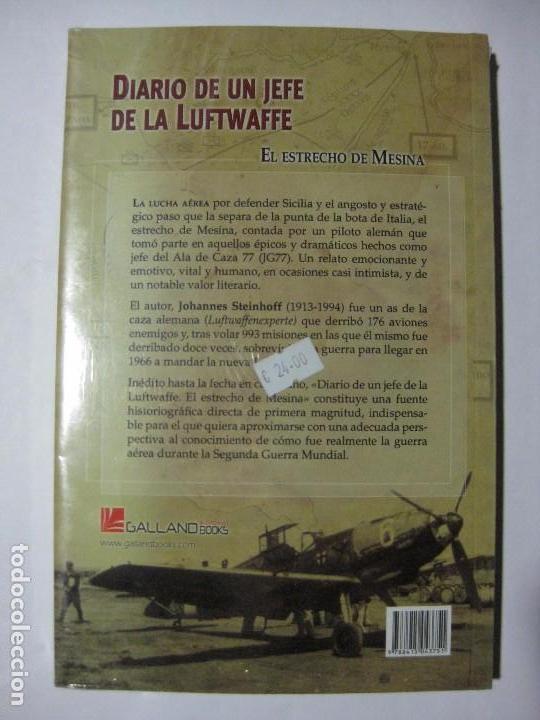 Militaria: DIARIO DE UN JEFE DE LA LUFTWAFFE / EL ESTRECHO DE MESINA - KOMMODORE JOHANNES STEINHOFF JEFE JG-77 - Foto 2 - 85092608