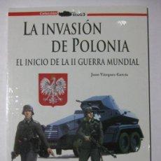Militaria: LA INVASIÓN DE POLONIA / EL INICIO DE LA SEGUNDA (II) GUERRA MUNDIAL TÁCTICAS CONSECUENCIAS. Lote 85108828