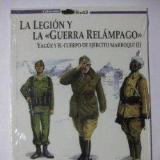 Militaria: LA LEGIÓN Y LA GUERRA RELÁMPAGO / YAGÜE Y EL CUERPO DE EJÉRCITO MARROQUÍ (VOL I) BLITZKRIEG. Lote 85113212