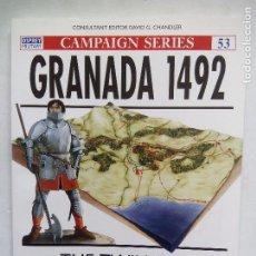 Militaria: GRANADA 1492. THE TWILIGHT OF MOORISH SPAIN. DAVID NICOLLE. OSPREY CAMPAIGN SERIES Nº 53.. Lote 85171796