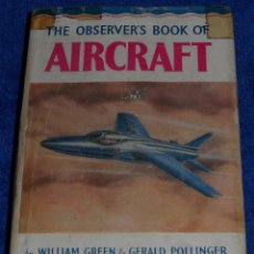 Militaria: THE OBSERVER'S BOOK OF AIRCRAFT - GREEN, WILLIAM & POLLINGER, GERALD (1955). Lote 85303264
