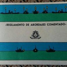 Militaria: REGLAMENTO DE ABORDAJES COMENTADO. ESCUELA NAVAL MILITAR. AÑO 1967. Lote 85397668