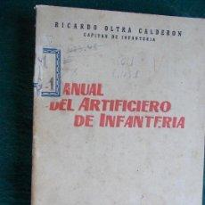 Militaria: MANUAL DEL ARTIFICIERO DE INFANTERÍA 1.951. Lote 85492112