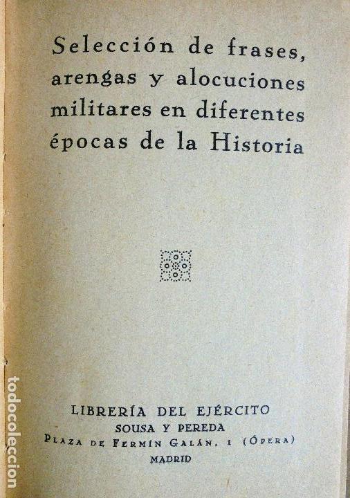 Militaria: SELECCIÓN DE FRASES, ARENGAS Y ALOCUCIONES MILITARES EN DIFERENTES ÉPOCAS DE LA HISTORIA - Foto 2 - 85700056