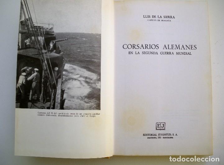 Militaria: Libro Corsarios Alemanes en la Segunda Guerra Mundial por Luis de la Sierra. - Foto 2 - 85813096