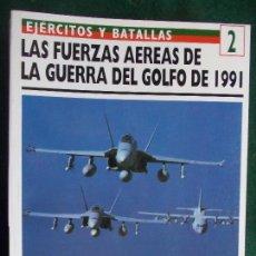 Militaria: OSPREY EJÉRCITOS Y BATALLAS GUERRA DEL GOLFO. Lote 86108652