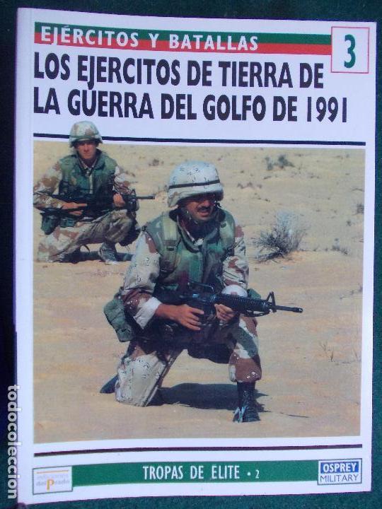 OSPREY EJÉRCITOS Y BATALLAS GUERRA DEL GOLFO EJÉRCITOS DE TIERRA (Militar - Libros y Literatura Militar)