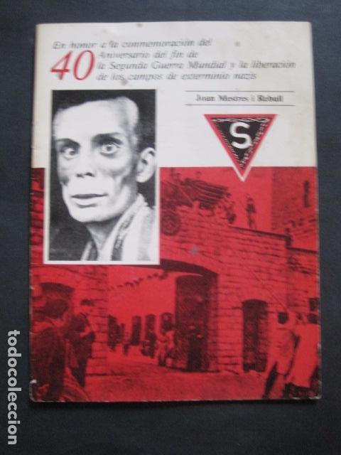40 ANIVERSARIO FIN GUERRA Y LIBERACION CAMPOS EXTERMINIO NAZIS - VER FOTOS-(V- 10.944) (Militar - Libros y Literatura Militar)