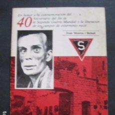 Militaria: 40 ANIVERSARIO FIN GUERRA Y LIBERACION CAMPOS EXTERMINIO NAZIS - VER FOTOS-(V- 10.944). Lote 86158768