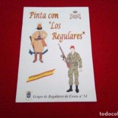 Militaria: PINTA CON LOS REGULARES. Lote 86542716