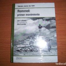 Militaria: OSPREY 2ª GUERRA MUNDIAL: ROMMEL PRIMER MOVIMIENTO , TOBRUK. Lote 86639452