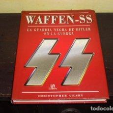 Militaria: WAFFEN - SS - LA GUARDIA NEGRA DE HITLER EN LA GUERRA -. Lote 86700660