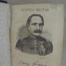 Militaria: JUSTICIA MILITAR,NOCIONES TEORICO-PRACTICAS POR JOAQUIN GRACIA Y HERNANDEZ,NOVENA EDICION 1893. Lote 86760860