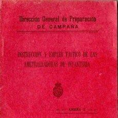 Militaria: INSTRUCCIÓN Y EMPLEO TÁCTICO DE LAS AMETRALLADORAS DE INFANTERÍA (1929). Lote 86811108