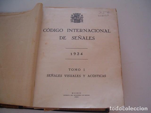 Militaria: Código Internacional de Señales 1934. Tomo I: Señales Visuales y Acústicas. RM80917. - Foto 3 - 86823448
