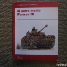 Militaria: EL CARRO MEDIO PANZER IV (CARROS DE COMBATE OSPREY/RBA) - PERRETT, BRYAN. Lote 87060592