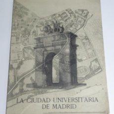 Militaria: LA CIUDAD UNIVERSITARIA DE MADRID. AÑO 1943. EFEMÉRIDES DE DICHA CIUDAD DESDE SU FUNDACIÓN EN 1927. . Lote 87112904