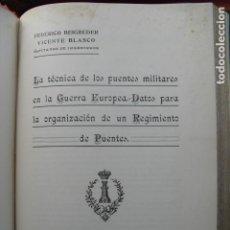 Militaria: 1924 LA TECNICA DE LOS PUENTES MILITARES EN LA GUERRA EUROPEA. Lote 87204824