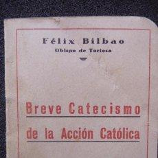 Militaria: (JX-170552) BREVE CATECISMO DE LA ACCION CATOLICA , ZARAGOZA 1937 , GUERRA CIVIL .. Lote 87221904