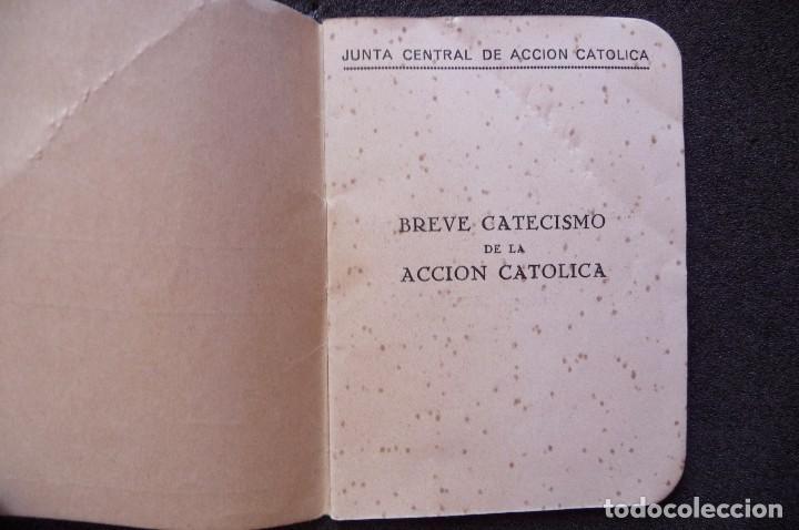 Militaria: (JX-170552) Breve Catecismo de la Accion Catolica , Zaragoza 1937 , Guerra Civil . - Foto 2 - 87221904