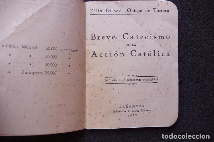 Militaria: (JX-170552) Breve Catecismo de la Accion Catolica , Zaragoza 1937 , Guerra Civil . - Foto 3 - 87221904