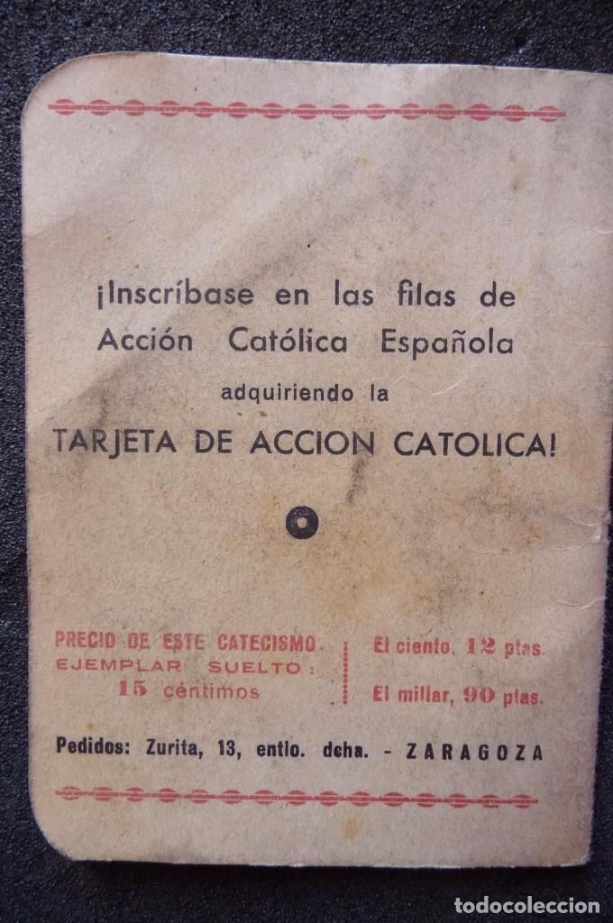 Militaria: (JX-170552) Breve Catecismo de la Accion Catolica , Zaragoza 1937 , Guerra Civil . - Foto 7 - 87221904