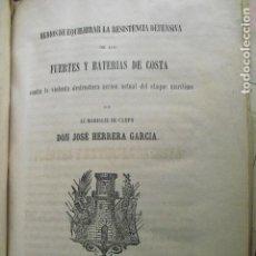 Militaria: 1864 FUERTES Y BATERIAS DE COSTA MARISCAL DE CAMPO JOSÉ HERRERA GARCÍA. Lote 87251696