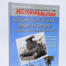 Militaria: ÓRGANOS DE STALIN MADE IN SPAIN (VVAA) QUIRÓN, 2002. OFRT ANTES 12E. Lote 184654225