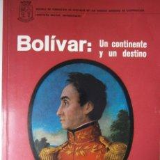 Militaria: BOLIVAR UN CONTINENTE Y UN DESTINO SALCEDO BASTARDO EDICION REVISADA 1977. Lote 87514264