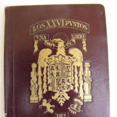 Militaria: LOS XXVI PUNTOS DEL ESTADO ESPAÑOL. Lote 88061372