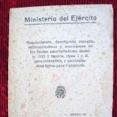Militaria: NOMENCLATURA, DESCRIPCIÓN.....DE LOS FUSILES AMETRALLADORES MOD 1922 Y LIGEROS I Y II. DE 1939.. Lote 88165416
