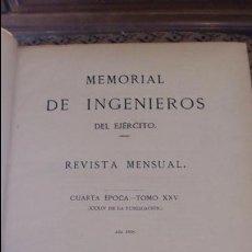 Militaria: MEMORIAL DE INGENIEROS DEL EJERCITO. REVISTA MENSUAL. 4º EPOCA. TOMO XXV. AÑO 1908 COMPLETO. Lote 88464992