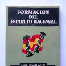 Militaria: FORMACIÓN DEL ESPÍRITU NACIONAL. MANUEL ALVAREZ LASTRA, ELEUTERIO DE ORTE MARTÍNEZ. Lote 88566728