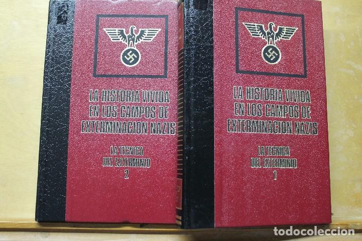 LA HISTORIA VIVIDA EN LOS CAMPOS DE EX-TERMINACIÓN NAZIS DOS TOMOS (Militar - Libros y Literatura Militar)