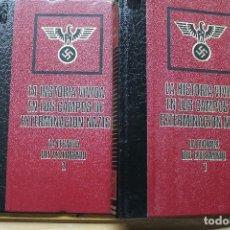 Militaria: LA HISTORIA VIVIDA EN LOS CAMPOS DE EX-TERMINACIÓN NAZIS DOS TOMOS. Lote 88656952