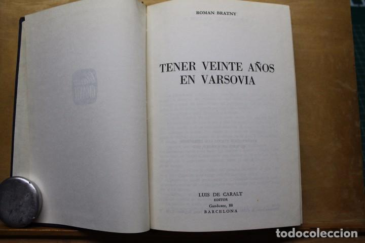 TENER 20 AÑOS EN VARSOVIA (Militar - Libros y Literatura Militar)
