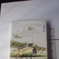 Militaria: GUERRA AEREA 1936/39-LA BATALLA AEREA POR MADRID- TOMO I-JESUS SALAS LARRZABAL-1999-415 PAG. Lote 89012556