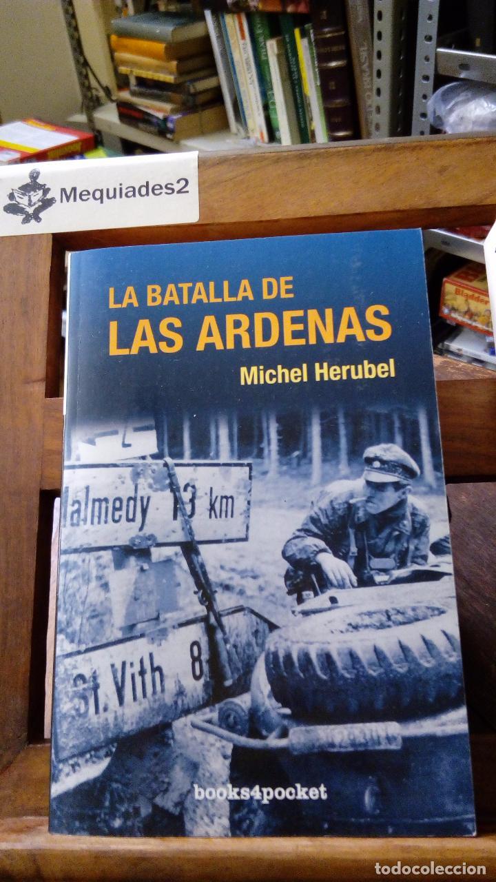 LA BATALLA DE LAS ARDENAS - MICHAEL HERUBEL (Militar - Libros y Literatura Militar)