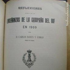 Militaria: 1912 REFLEXIONES SOBRE LAS ENSEÑANZAS DE LA CAMPAÑA DEL RIF DE 1909 GENERAL BANÚS. Lote 89201684